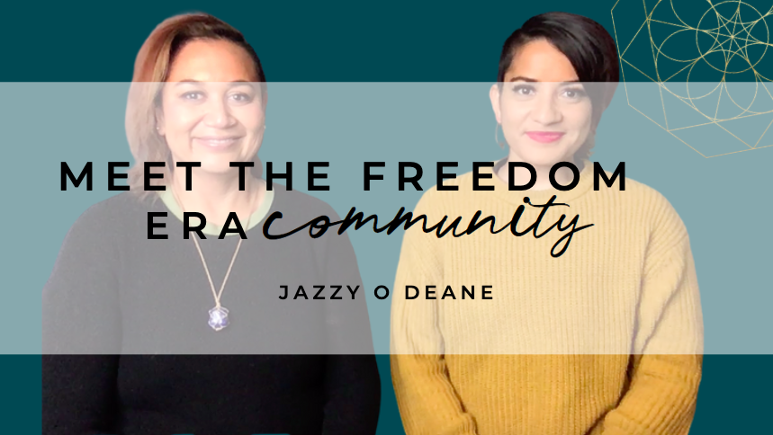 Meet The Freedom Era Community : Jazzy O Deane