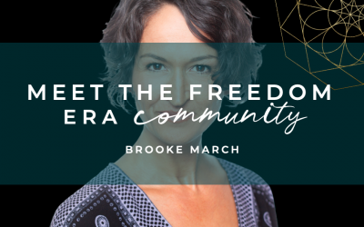 Meet The Freedom Era Community : Brooke March
